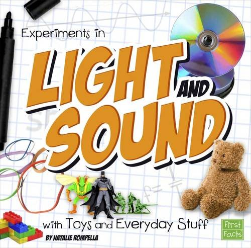 Download Experiments in Light and Sound with Toys and Everyday Stuff (First Facts: Fun Science) pdf epub