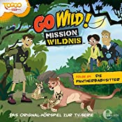 Die Pantherbabysitter (Go Wild - Mission Wildnis 24) | Andreas Lueck