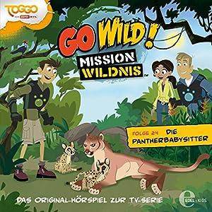 Die Pantherbabysitter (Go Wild - Mission Wildnis 24) Hörspiel