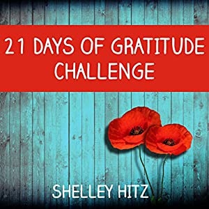 21 Days of Gratitude Challenge Audiobook