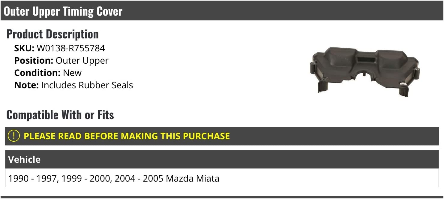 2004-2005 Mazda Miata Compatible with 1990-1997 Outer Upper Timing Cover with Seals 1999-2000