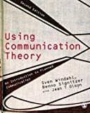 img - for Using Communication Theory: An Introduction to Planned Communication book / textbook / text book