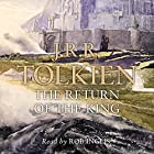 The Return of the King: The Lord of the Rings, Book 3 Hörbuch von J. R. R. Tolkien Gesprochen von: Rob Inglis