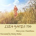 Liza Yates Too | Mary Lou Cheatham