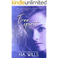 Free Spirit: Book Two of The Bound Spirit Series