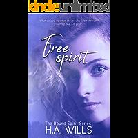 Free Spirit: Book Two of The Bound Spirit Series
