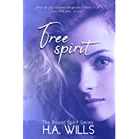 Free Spirit: Book Two of The Bound Spirit Series (English Edition)