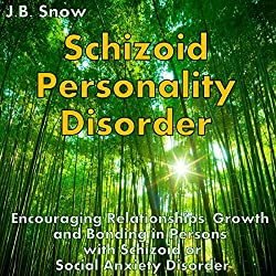 Schizoid Personality Disorder