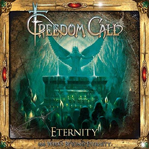 Freedom Call - Eternity - 666 Weeks Beyond Eternity - Zortam Music
