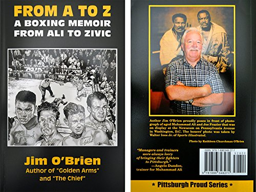 From A To Z  A Boxing Memoir  From Ali To Zivic