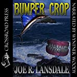 Bumper Crop | Joe R. Lansdale