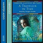 A Traveller in Time   Alison Uttley