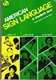 American Sign Language, Units 1-9 : A Student Text, Cokely, Dennis and Baker, Charlotte, 093266606X
