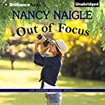 Out of Focus: An Adams Grove Novel, Book 2 | Nancy Naigle