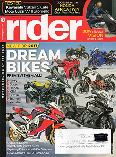 Rider Magazine 2017 DREAM BIKES: PREVIEW THEM ALL Motorcycling At It's Best BMW's RADICAL VISION OF THE FUTURE Riding Jeans Buyer's (All Pro Off Road)