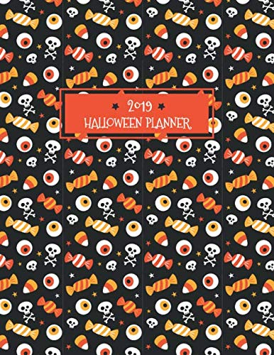 (2019 Halloween Planner: Get Organized This Halloween Party 2019! Preparations and Costume, Planning, Budget, Decorations and)