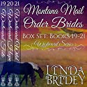 Montana Mail Order Bride Box Set, Books 19-21: Westward Box Sets, Book 7 Audiobook by Linda Bridey Narrated by Jim Ellis, Alan Taylor