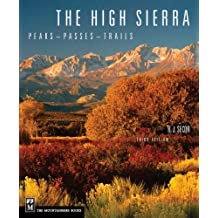 The High Sierra: Peaks, Passes, and Trails, 3rd Edition