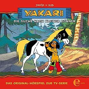 Die Suche nach Kleiner Donner (Yakari 11) Hörspiel
