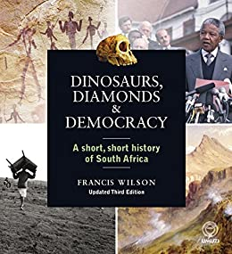 Download for free Dinosaurs, Diamonds & Democracy 3rd edition