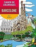 Cahier de coloriages Barcelone petit format