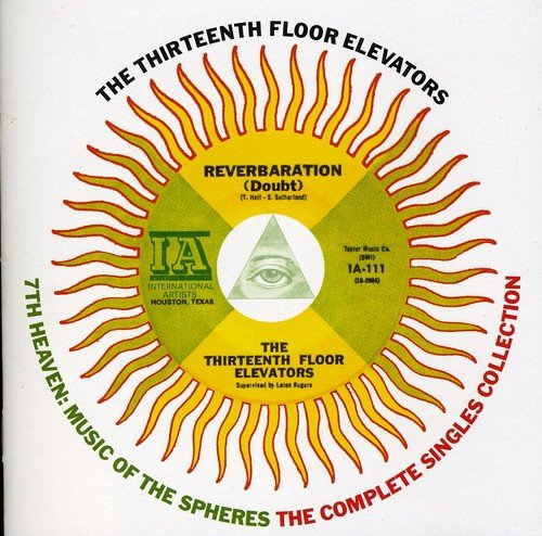 13th Floor Elevators - 7th Heaven: Music Of The Spheres The Complete Sin - Zortam Music