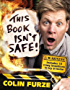 Colin Furze: This Book Isn't Safe!