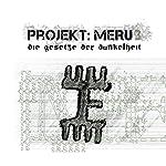 Die Gesetze der Dunkelheit (Projekt Meru 3) | Christopher Ludwig,Michael Sonnen