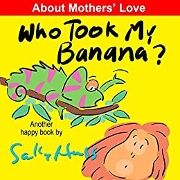 Who Took My Banana? (Funny Bedtime Story/Children's Picture Book About Jungle Animals)