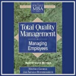 Total Quality Management: Managing Employees | Stephen George,Arnold Weimerskirch