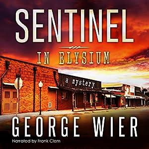 Sentinel in Elysium Audiobook