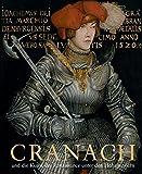 Cranach und die Kunst der Renaissance unter den Hohenzollern: Kirche, Hof und Stadtkultur