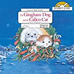 The Gingham Dog and the Calico Cat | Christopher Noel