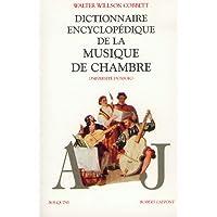 Dictionnaire de la musique de chambre, 2 volumes