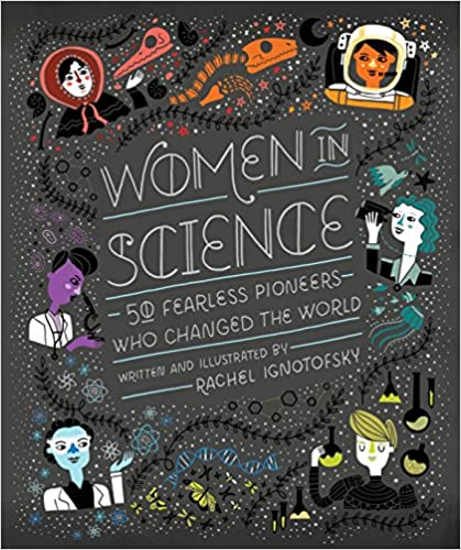 Amazon women in science 50 fearless pioneers who changed the amazon women in science 50 fearless pioneers who changed the world ebook rachel ignotofsky kindle store fandeluxe PDF