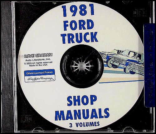 1981 FORD VAN and PICKUP REPAIR SHOP & SERVICE MANUAL CD - F-100, F-150, F250, F-350, Crew Cab, Super Duty,E100, E150, E250, E350, Econoline, Cargo Van, Club Wagon, Bronco