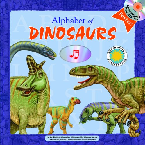 Alphabet of Dinosaurs - A Smithsonian Alphabet Book (with audiobook CD, and poster)