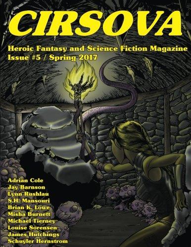 Cirsova #5: Heroic Fantasy and Science Fiction Magazine (Volume 5)