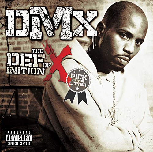 CD : DMX - The Definition Of X: The Pick Of The Litter [explicit Content]