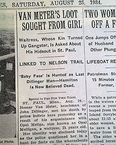 HOMER VAN METER Killed & Baby Face Nelson Public Enemy # 1 1934 NYC Newspaper THE NEW YORK TIMES, August 25, 1934