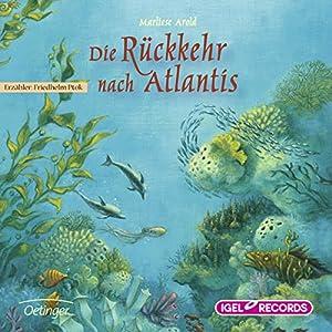 Die Rückkehr nach Atlantis Hörbuch