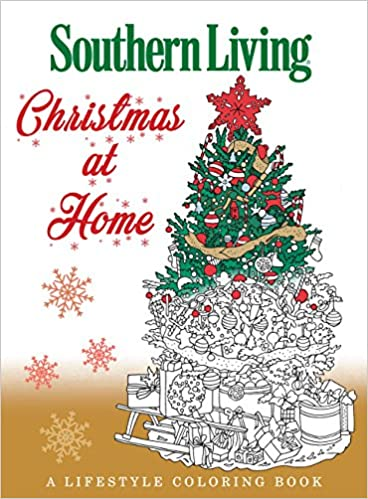 Amazon.com: Southern Living Christmas at Home: A Lifestyle Coloring ...