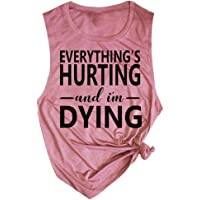 82eb9a47f74 xiangliood Womens Everything s Hurting and I m Dying Fitness Workout Vest  Tank Tops T Shirt