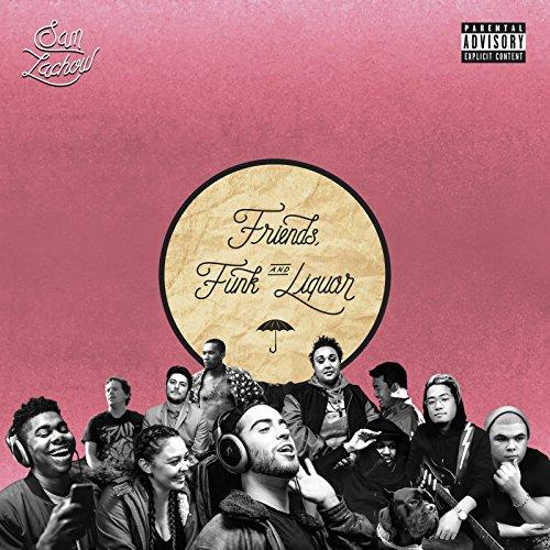Friends, Funk & Liquor [Explicit]
