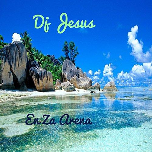 En La Arena (Dj Jesus En La Arena)
