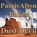 Dust Devil  | Parris Afton Bonds