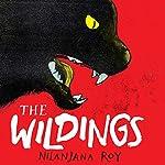 The Wildings: Part 1   Nilanjana Roy