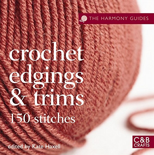 the-harmony-guides-crochet-edgings-trims-150-stitches
