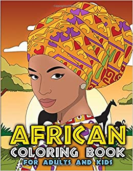 African Coloring Book for Adults and Kids: Traditional African ...