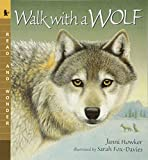 img - for Walk with a Wolf: Read and Wonder book / textbook / text book